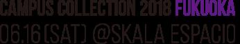 キャンパスコレクション2018|CAMPUS COLLECTION 2018